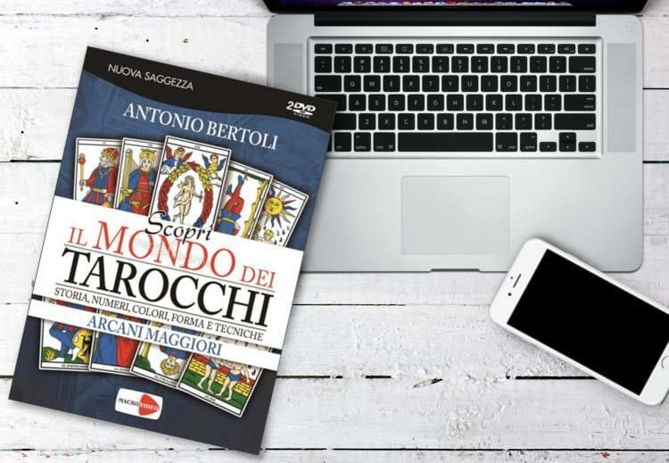 Scopri il mondo dei tarocchi. Antonio Bertoli.
