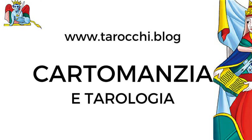 Cartomanzia e Tarologia