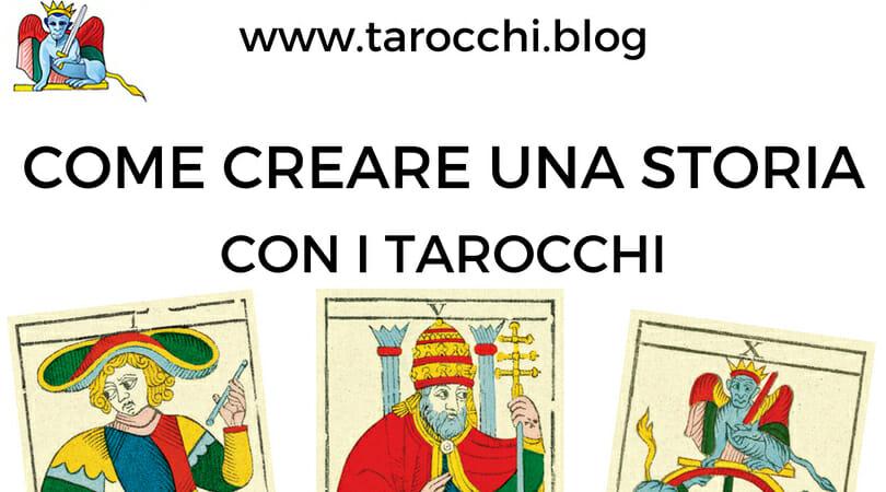 Come creare storia Tarocchi