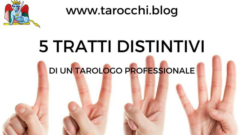 5 tratti distintivi di un tarologo professionale
