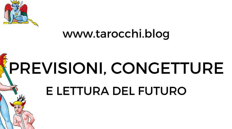 Previsioni, congetture e lettura del futuro