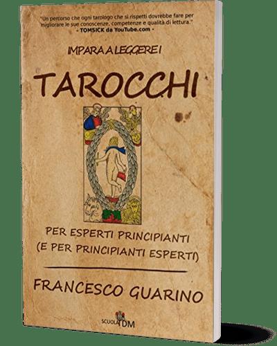 Impara A Leggere I Tarocchi Marsiglia Cartomanzia Gratis Significato Francesco Guarino