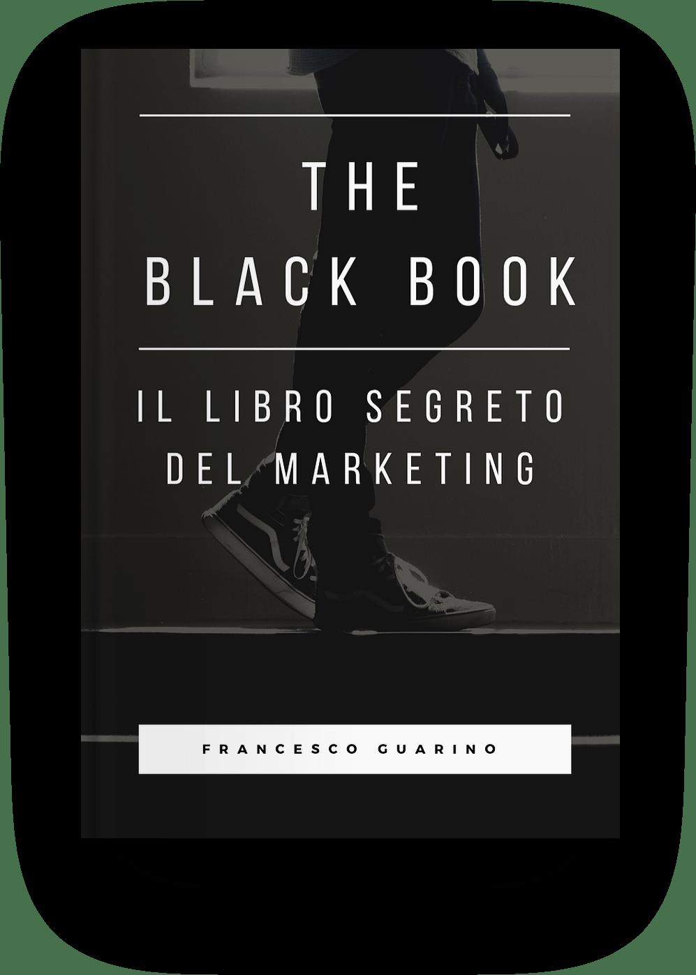 Il Libro Segreto Del Marketing The Black Book