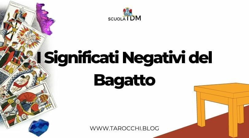 I Significati Negativi del Bagatto