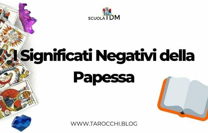 I Significati Negativi della Papessa
