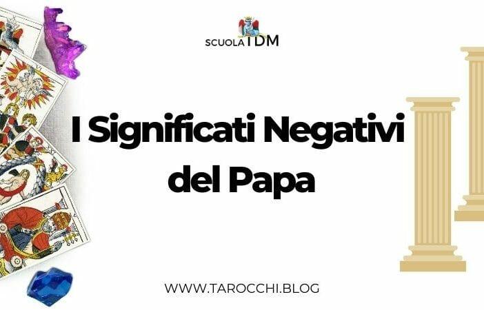I Significati Negativi del Papa