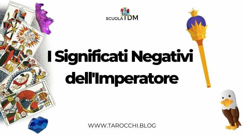 I Significati Negativi dell'Imperatore