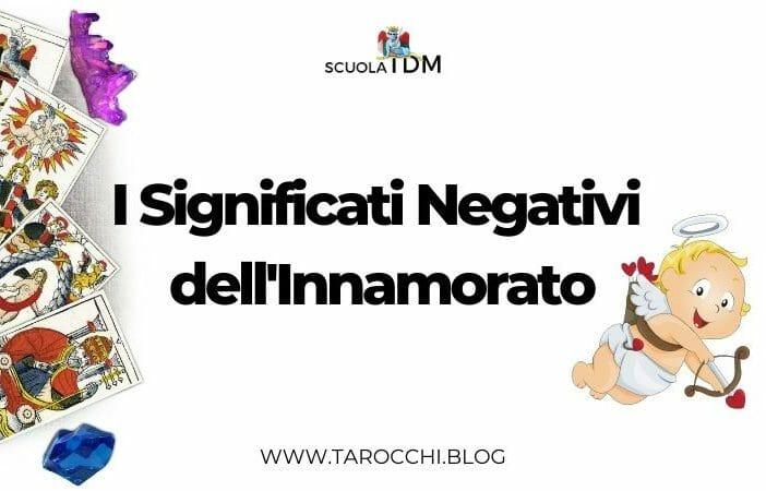I Significati Negativi dell'Innamorato