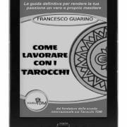 Offerta Segreta - eBook Come Lavorare Con I Tarocchi