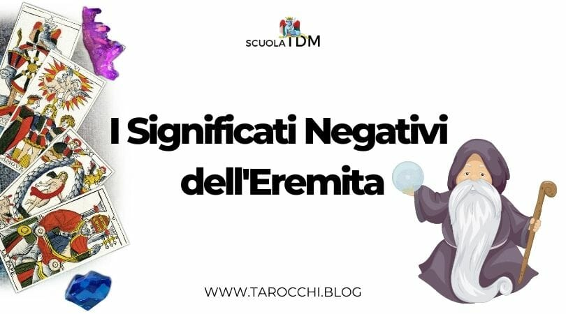 I Significati Negativi dell'Eremita