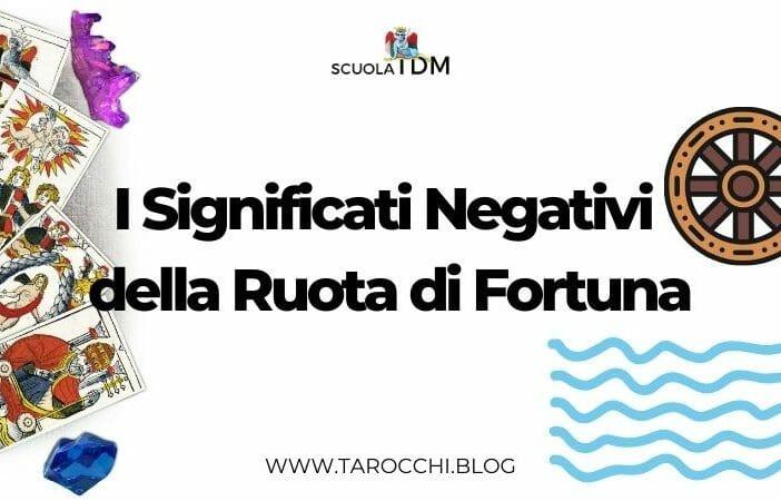 I Significati Negativi della Ruota di Fortuna