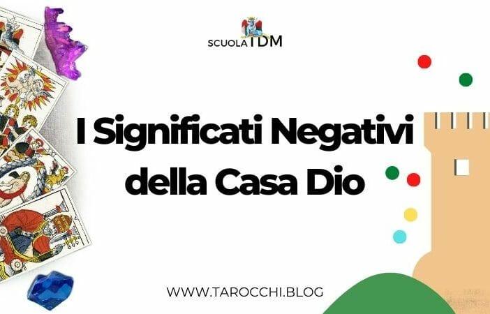 I Significati Negativi Della Casa Dio