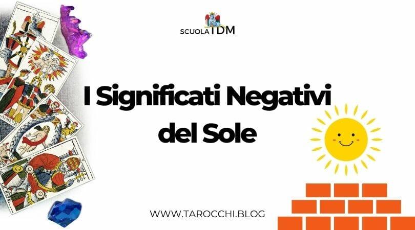 I Significati Negativi del Sole