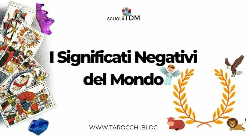 I Significati Negativi del Mondo