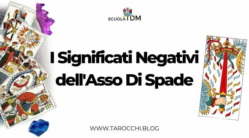 I Significati Negativi dell'Asso Di Spade