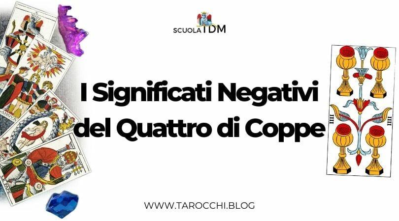 I Significati Negativi del Quattro di Coppe