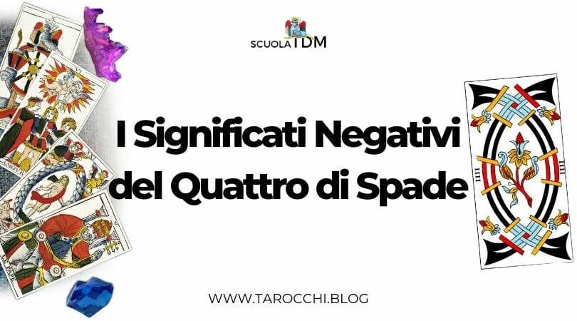 I Significati Negativi del Quattro di Spade