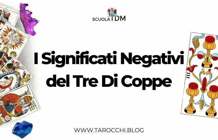 I Significati Negativi del Tre Di Coppe