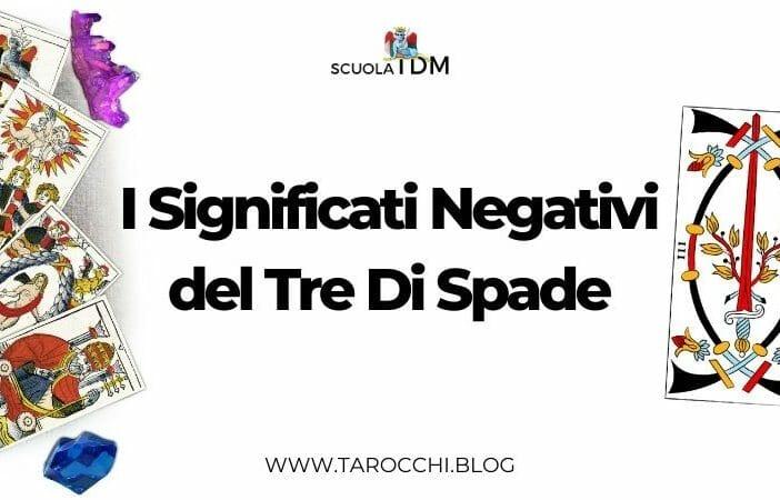 I Significati Negativi del Tre Di Spade
