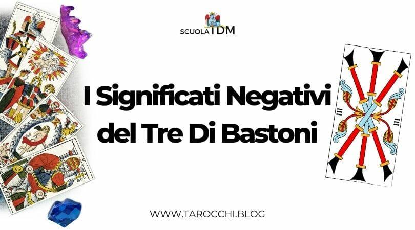 Significati Negativi del Tre Di Bastoni